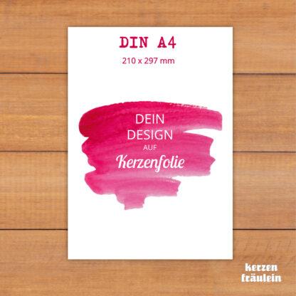 Dein Design auf Kerzenfolie im Format DIN A4 - kerzenfräulein