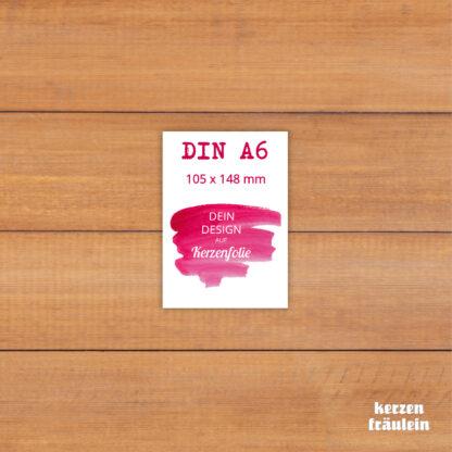 Dein Design auf Kerzenfolie im Format DIN A6 - kerzenfräulein