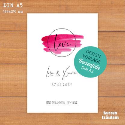 """Design-Vorlage Hochzeitskerze """"Love"""" - Kerzenfolie DIN A5 - kerzenfräulein"""